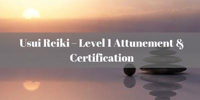 Usui Reiki – Level 1 Attunement and Certificatio