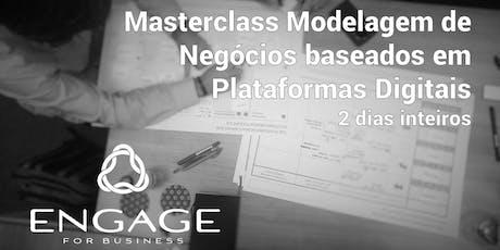 Masterclass Modelagem de Negócios baseados em Plataformas Digitais ingressos