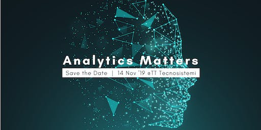 Interactive Workshop #AnalyticsMatters | TT e SAS