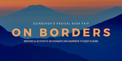 On Borders: Carving the land, shaping the mind (Radical Book Fair)