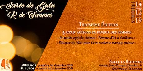 """Soirée de Gala """"R de Femmes"""" : 5 ans d'actions en faveur des femmes ! billets"""