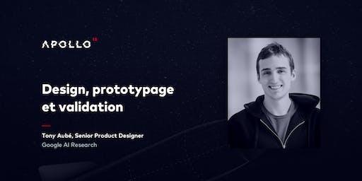 Design, prototypage et validation
