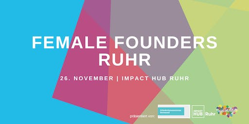 Female Founders Ruhr November - #HowSheDidIt