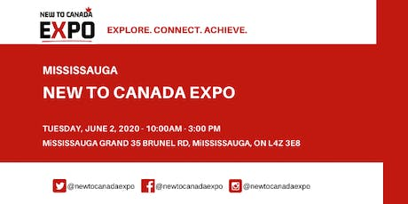 Mississauga | New To Canada Expo tickets
