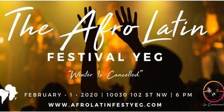 The Afro Latin Festival YEG tickets