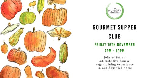 Gourmet Vegan Supper Club - November 15th