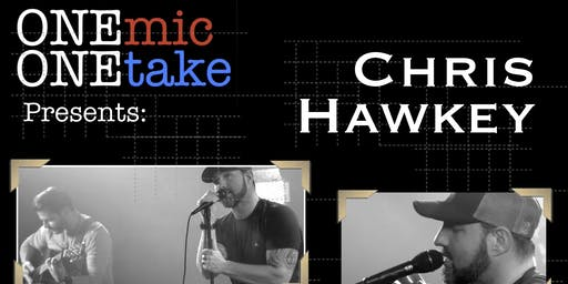 One Mic One Take Presents: Chris Hawkey acoustic