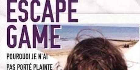 Escape Game : pourquoi je n'ai pas porté plainte? billets