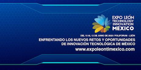 Expo Léon Technology & Innovation México 2020 entradas