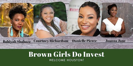 Brown Girls Do Invest Houston tickets