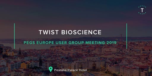 Twist Bioscience User Group Meeting at PEGS Europe 2019