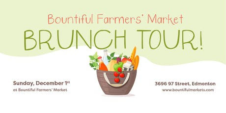 Bountiful Farmers' Market Brunch Tour tickets