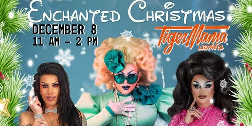 Tiger Mama Drag Brunch - Sunday Service: Enchanted Disney Christmas