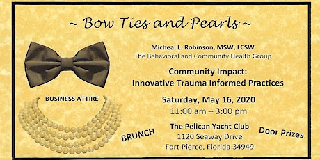 Bow Ties and Pearls  Community Impact: Innovative Trauma Informed Practices tickets