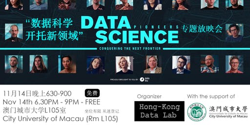 """Macau: """"Data science pioneers: conquering the next frontier"""""""