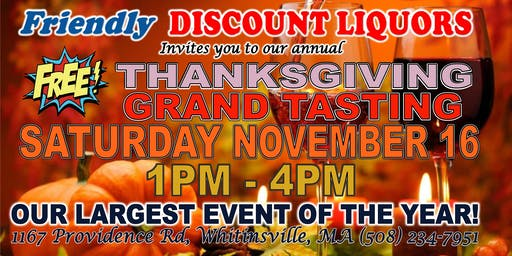 Friendly Discount LIquors Thanksgiving Grand Tasting!