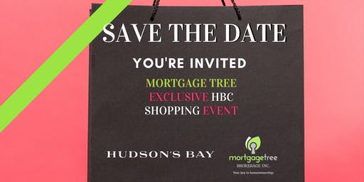 Mortgage Tree Exclusive Hudson Bay Chinook Shopping Event