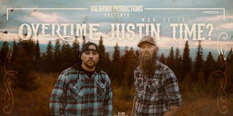 Overtime W/ Justin Time & Big Murph / Austin Martin PENSACOLA FL tickets