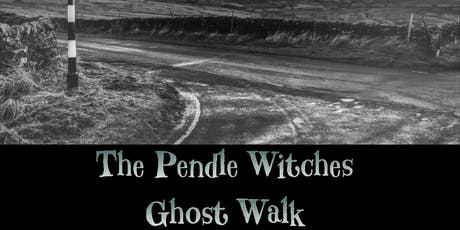 THE PENDLE WITCHES INTERACTIVE GHOST WALKS 17/1/2020 tickets