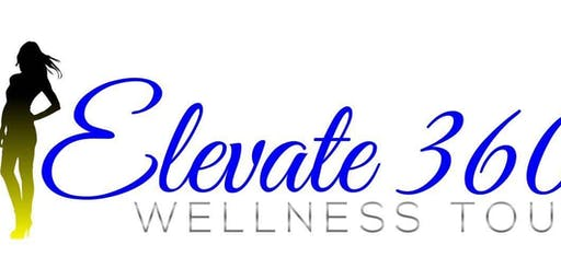 "Elevate 360 ""The Wellness Tour"""