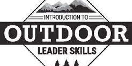 Introduction to Outdoor Leaders Skills Training tickets