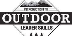 Introduction to Outdoor Leaders Skills Training