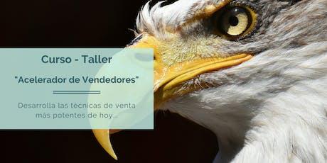 """Curso - Taller """"Acelerador de Vendedores"""" tickets"""
