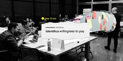 Innovation Workshop @MTY - Identifica Willingness to Pay