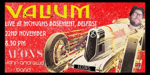 Valium live at McHugh's Basement, Belfast. *Support from Aeons and JAB*