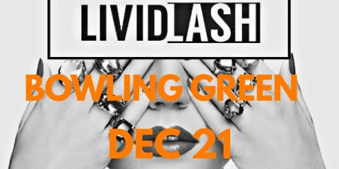 Livid Lash presents Lash & Branding Workshop Bowling Green