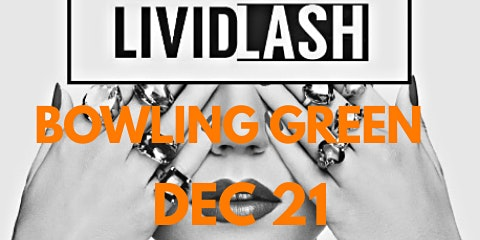 Livid Lash presents Lash & Branding Workshop Bowling Green