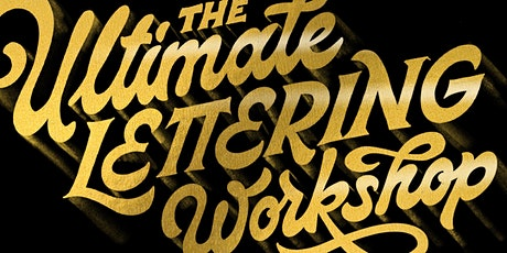 The Ultimate Lettering Workshop LA - SATURDAY tickets