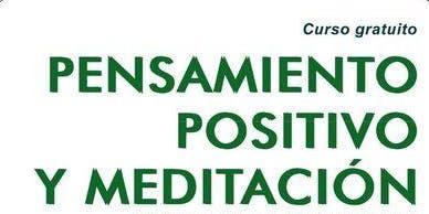 CURSO GRATUITO: PENSAMIENTO POSITIVO Y MEDITACIÓN