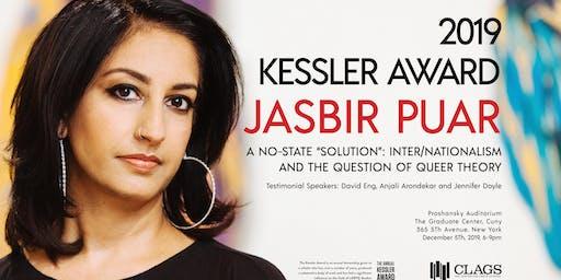 Kessler Award Ceremony: Honoring Jasbir Puar