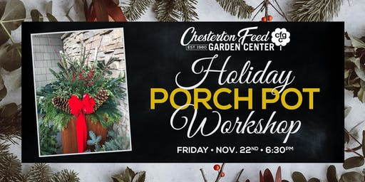 Holiday Porch Pot Workshop