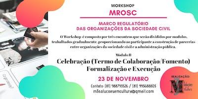 Workshop Marco Regulatório das Organizações da Sociedade Civil
