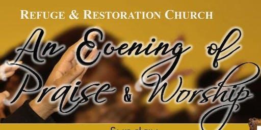 Refuge & Restoration An Evening of Praise & Worship