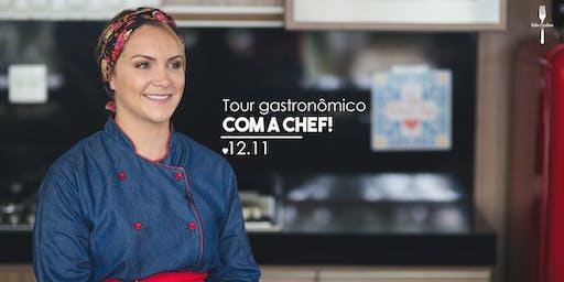 Tour gastronômico com a cheff Kelen Cardoso