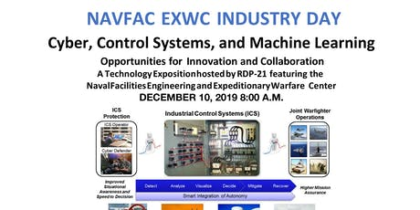 NAVFAC EXWC INDUSTRY DAY - Cyber, Control Systems and Machine Learning tickets