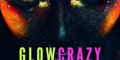 Glow crazy tickets