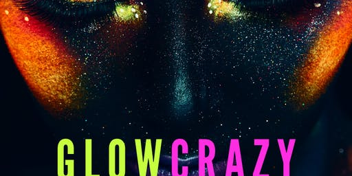 Glow crazy