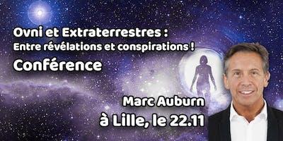 Conférence de Marc Auburn : Ovni et E.T : Entre révélations et conspiration