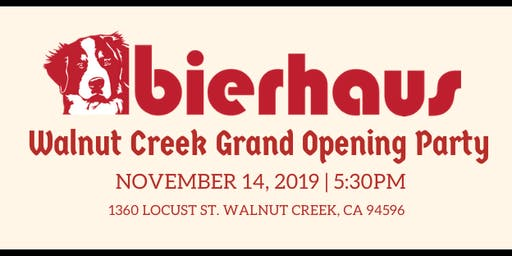 Bierhaus Walnut Creek Grand Opening Party