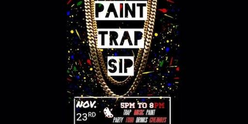 MD Hottest Paint, Trap, & Sip!