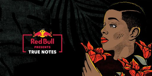 Red Bull Presents: True Notes