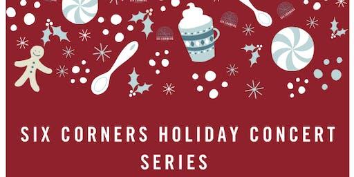 Six Corners Holiday Concert Series