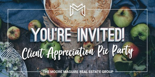 The Moore Maguire 2019 Client Appreciation Pie Party