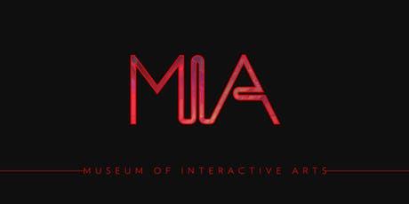 MIA Museum of Interactive Arts tickets