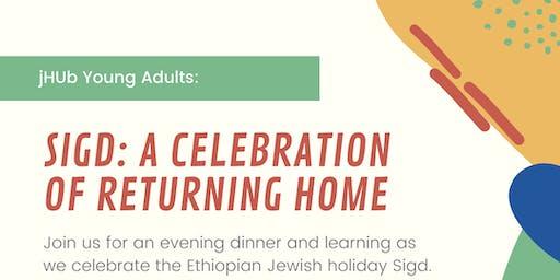 Sigd: A Celebration of Returning Home