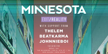 Minnesota 'Exit/Reality' Tour at The Bluebird tickets